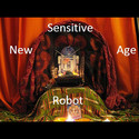 Sensitive New Age Robot