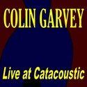Live At Catacoustic by Colin Garvey