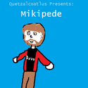 Mikipede by Quetzalcoatlus