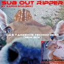 8.Das tanzende Techno Deer (New Mix) by SUB OUT RIPPER