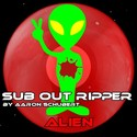 9.Alien by SUB OUT RIPPER