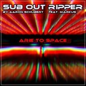 14.Arie to Space by SUB OUT RIPPER