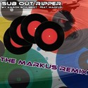 48.The Markus Remix by SUB OUT RIPPER