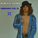49.Megamix Vol. 5 by SUB OUT RIPPER