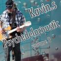 Psychedelacoustic vol. 8 by kavin.
