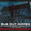 2.2 Markus der Schlossgeist by SUB OUT RIPPER