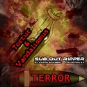 3.2 TERROR by SUB OUT RIPPER