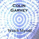 Watch Myself (last Liverpool mix) by Colin Garvey