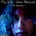 19.My Scar - Your Pleasur (UG Remixes) by SUB OUT RIPPER