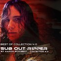20.Best of Collection 4.0 by SUB OUT RIPPER
