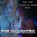01.Zurück im Lande (Bonusworks CD1) by SUB OUT RIPPER