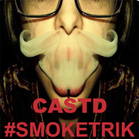 #SMOKETRIK by CASTD