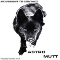Astro Mutt-RPM by Movement To Contact