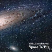 Space Is Big by Keith Landry