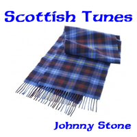 Scottish Tunes by Johnny Stone