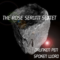 The Drunken Pen by The Rose Serum Sextet