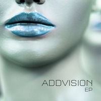 Addvision Ep by ADDVISION