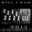 Wills Desensitized by Will I Ram