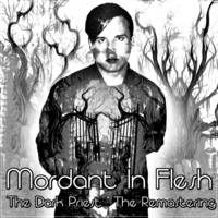 20.The Dark Priest - The Remastering by Mordant In Flesh