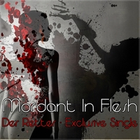 19.Der Retter - Exclusive Single by Mordant In Flesh