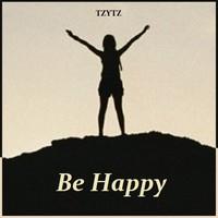 Be Happy by Tzytz